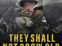 'They Shall Not Grow Old' Offers A New Perspective of the War to End All Wars